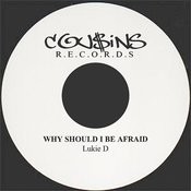 Why Should I Be Afraid Songs