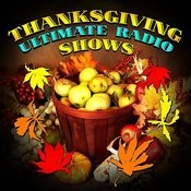 Thanksgiving Ultimate Radio Shows Songs