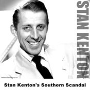 Stan Kenton's Southern Scandal Songs
