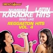 Drew's Famous #1 Latin Karaoke Hits: Reggaeton Hits Vol. 4 Songs