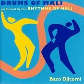 Drums Of Mali - Baco Djicorni Songs