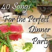 40 Songs For The Perfect Dinner Party Songs