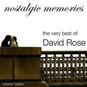 Nostalgic Memories-The Very Best Of David Rose-Vol. 12 Songs