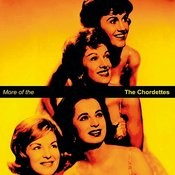 More Of The Chordettes Songs
