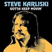 Gotta Keep Movin' Songs