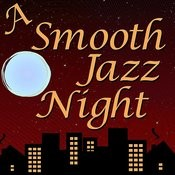 A Smooth Jazz Night Songs