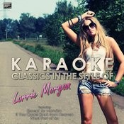Karaoke Classics In The Style Of Lorrie Morgan Songs