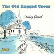 The Old Rugged Cross - Country Gospel Songs