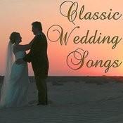 Classic Wedding Songs Songs