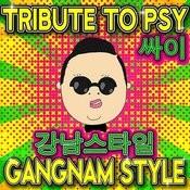 Tribute 공물 To Psy 싸이 - Gangnam Style 강남스타일 Songs
