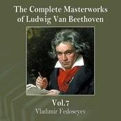 The Complete Masterworks Of Ludwig Van Beethoven, Vol. 7 Songs