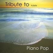 Tribute To Adele: Piano Pop Songs Songs