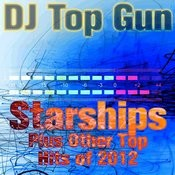 Starships Plus Other Top Hits Of 2012 Songs