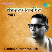 Pankaj Kumar Mallick Vol 2 Songs