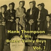 Hank Thompson & His Brazos Valley Boys, Vol. 7 Songs
