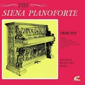 Debussy: On The Siena Pianoforte (Digitally Remastered) Songs