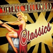 Vintage Hollywood Classics Songs