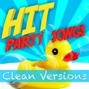 Hit Party Songs - Clean Versions Songs