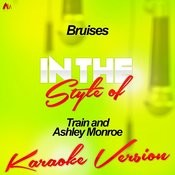 Bruises (In The Style Of Train And Ashley Monroe) [Karaoke Version] Song