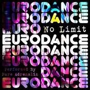No Limit Eurodance Songs