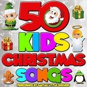 50 Kid's Christmas Songs Songs