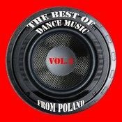 The Best Of Dance Music From Poland Vol. 3 Songs