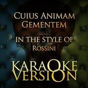 Cuius Animam Gementem (In The Style Of Rossini) [Karaoke Version] Song