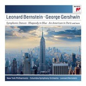 Gershwin: Symphonic Dances From West Side Story; Candide Overture; Rhapsody In Blue; An American In Paris Songs