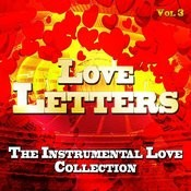 Love Letters - The Instrumental Love Collection, Vol. 3 Songs