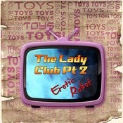 Toys The Lady Club Pt 2 Songs