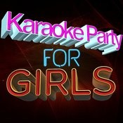 Karaoke Party For Girls Songs