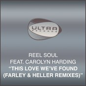 This Love Weve Found (Farley & Heller Remixes) Songs