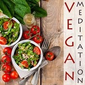 Vegan Meditation: Spiritual Music For Healthy Living Songs