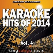 Karaoke Hits Of 2014, Vol. 4 Songs
