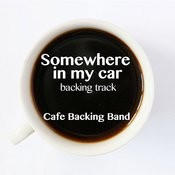 Somewhere In My Car (Backing Track Instrumental Version) - Single Songs