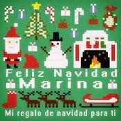 Feliz Navidad Marina - Mi Regalo De Navidad Para Ti Songs
