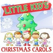 Little Kid's Christmas Carols Songs