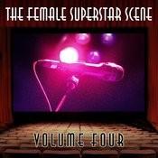 The Female Superstar Scene, Vol. 4 Songs