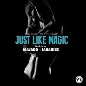 Just Like Magic (Radio) Song