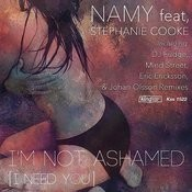 I'm Not Ashamed (I Need You) [Feat. Stephanie Cooke][Mind Street Lounge Mix] Song