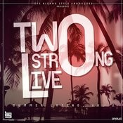 Two Strong Live (Summer Latino, Vol.2) Songs