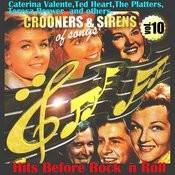 Crooners And Sirens Of Songs. Vol. 10.Hits Before Rock´n Roll. Songs