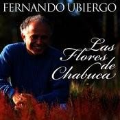 Fernando Ubiergo... Las Flores De Chabuca Songs