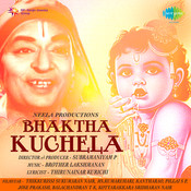 Bhaktha Kuchela Songs