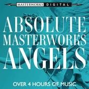 Absolute Masterworks - Angels Songs