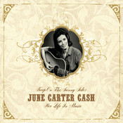 Keep On the Sunny Side -  June Carter Cash: Her Life In Music Songs