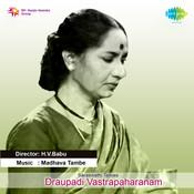 Draupadi Vastrapaharanam Songs