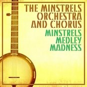 Minstrel Medley Madness Songs