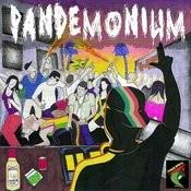 Pandemonium Songs