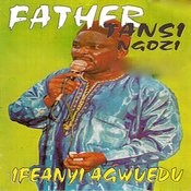 Father Tansi Ngozi Songs
